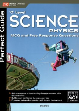 Perfect Guide 'O' Level Science Physics MCQ and Free Response Questions