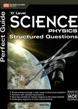 Perfect Guide 'O' Level Science (Physics) Structured Questions