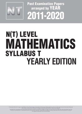 N(T) Level Mathematics Syllabus T Yearly Edition 2011-2020