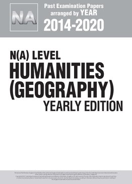 N(A) Level Humanities (Geography) Yearly Edition 2014-2020 + Answers