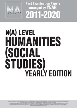 N(A) Level Humanities (Social Studies) Yearly Edition 2011-2020 + Answers
