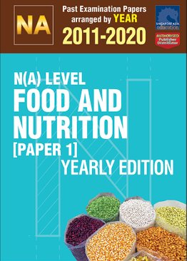 N(A) Level Food And Nutrition [Paper 1] Yearly Edition 2011-2020 + Answers