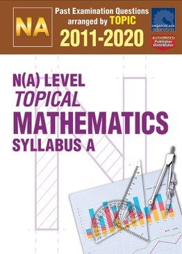N(A) Level Topical Mathematics 2011-2020 + Answers