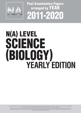 N(A) Level Science (Biology) Yearly Edition 2011-2020 + Answers