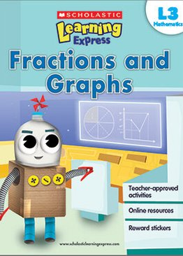 LEARNING EXPRESS L3: FRACTIONS & GRAPHS