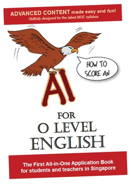 How to Score an A1 for O Level English