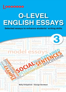 O-Level English Essays 3