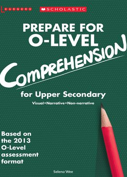 Prepare for O-Level Comprehension Upper Secondary