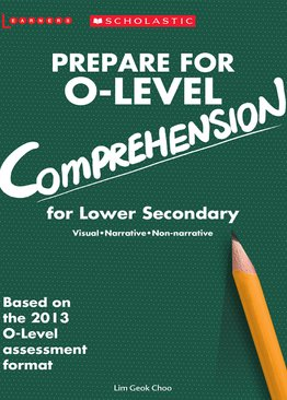 Prepare for O-Level Comprehension Lower Secondary