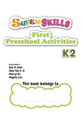 Super Skills First Preschool Activities K2