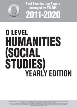 O Level Humanities (Social Studies) Yearly Edition 2011-2020 + Answers