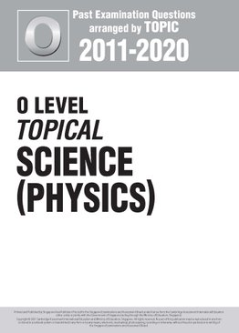 O Level Topical Science (Physics) 2011-2020 + Answers