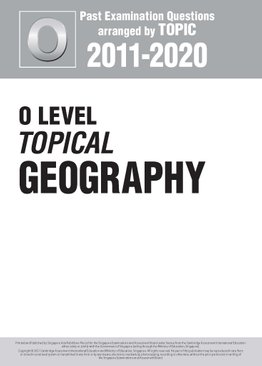 O Level Topical Geography 2011-2020 + Answers