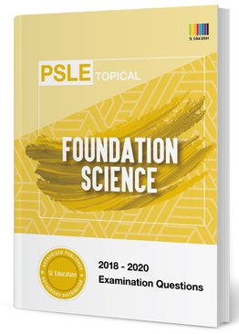 PSLE Foundation Science Topical Qns + Ans 2018-2020