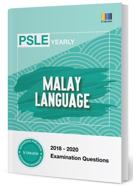 PSLE Malay Yearly Qns + Ans 2018-2020