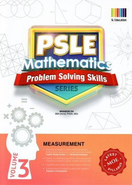 PSLE Mathematics Problem Solving Skills Series Vol 3 - Measurement