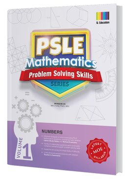 PSLE Mathematics Problem Solving Skills Series Vol 1 - Numbers