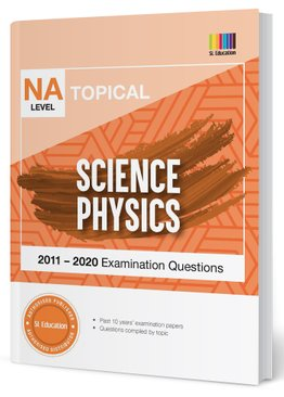 TYS NA Level Science Physics Topical Qns + Ans 2011-2020