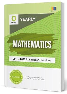 TYS O Level Mathematics Yearly Qns + Ans 2011-2020