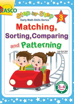 Step by Step Early Math Skills Book 3: Matching, Sorting, Comparing, Patterning (for Ages 3-4)
