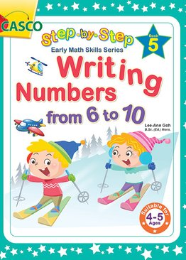Step by Step Early Math Skills Book 5: Writing Numbers from 6-10 (for Ages 4-5)
