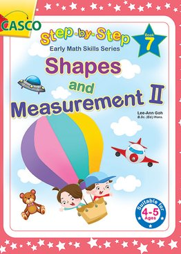 Step by Step Early Math Skills Book 7: Shapes & Measurement II (for Ages 4-5)
