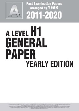 A Level H1 General Paper Yearly Edition 2011-2020 + Answers