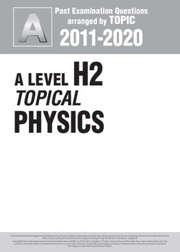 A Level H2 Topical Physics 2011-2020 + Answers