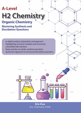Organic Chemistry – Mastering Synthesis and Elucidation Questions