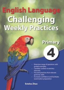 English Language Challenging Weekly Practices Primary 4
