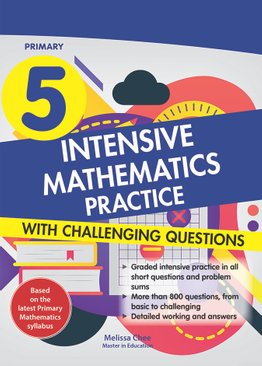 Intensive Mathematics Practice with Challenging Questions Primary 5
