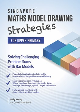 Singapore Maths Model Drawing Strategies (Upper Primary)