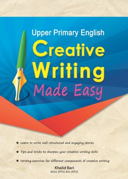 UP English: Creative Writing Made Easy