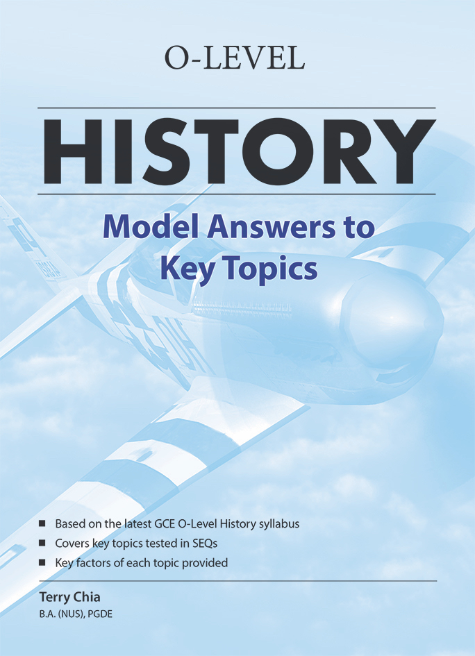 GCE O-Level History Model Answers to Key Topics ...